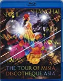 THE TOUR OF MISIA DISCOTHEQUE ASIA [Blu-ray]