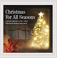 Christmas for All Seasons