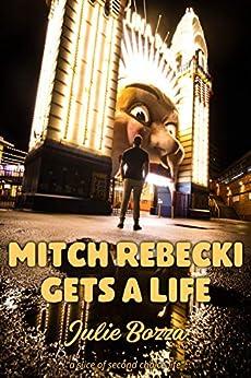 Mitch Rebecki Gets a Life by [Bozza, Julie]
