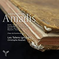 Lully: Amadis by Les Talens Lyriques
