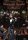 masayuki suzuki 30th Anniversary Special 鈴木雅之 with オーケストラ・ディ・ローマ Featuring 服部隆之 [Blu-ray]