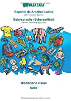 BABADADA, Español de América Latina - Babysprache (Scherzartikel), diccionario visual - baba