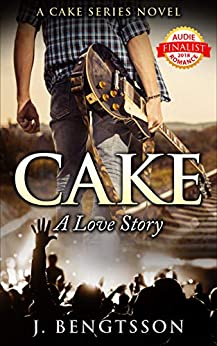 Cake A Love Story: A Cake Series Novel by [Bengtsson, J.]