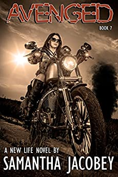 Avenged: Book 7 of A New Life Series by [Jacobey, Samantha]