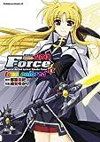 魔法戦記リリカルなのはForce true colored(2) (角川コミックス・エース)
