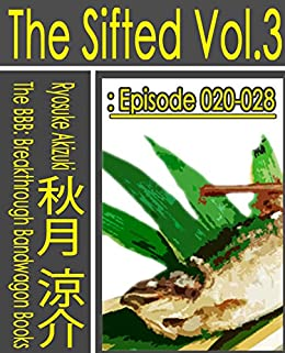 The Sifted Vol.3: Episode 020-...
