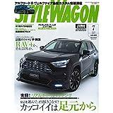 STYLE WAGON ( スタイル ワゴン )  2019年 7月号