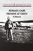 Promise at Dawn: A Memoir (Revived Modern Classic)