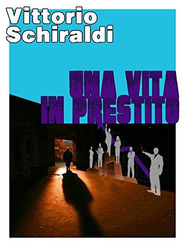 Una vita in prestito (Italian Edition)