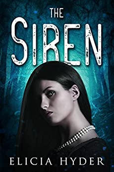 The Siren (The Soul Summoner Book 2) by [Hyder, Elicia]