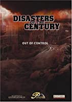 Disasters of the Century - Episode 5 - Out Of Control [並行輸入品]