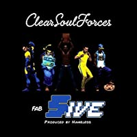 Fab Five by CLEAR SOUL FORCES