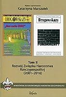 Rozwoj Zwiazku Harcerstwa Rzeczypospolitej (2001-2016)