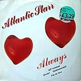 "Always - Atlantic Starr 12"""
