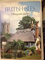 British Isles: A Photographic Journey