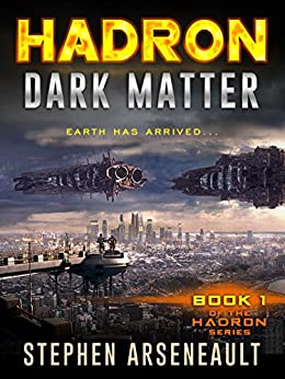 HADRON Dark Matter: (Book 1) by [Arseneault, Stephen]