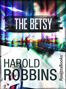 The Betsy by [Robbins, Harold]