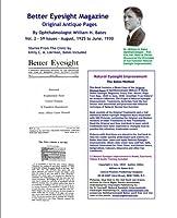 Better Eyesight Magazine: Original Antique Pages: August, 1925 to June, 1930