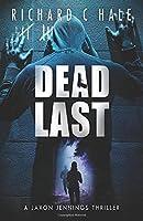 Dead Last (A Jaxon Jennings Detective Mystery Thriller Series)