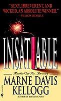 Insatiable: A Novel