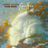 Griffes: Piano Music by Garrick Ohlsson (2013-05-14)
