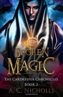 Broken Magic: An Urban Fantasy Novel (Cardkeeper Chronicles)