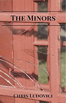 The Minors by [Ludovici, Chris]