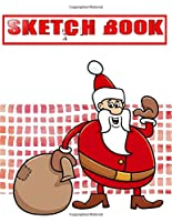 Sketchbook For Markers Minute Christmas Gifts: U Create Sketch Book Acid And Lignen Free Premium Drawing | Diary - Adults # Trace ~ Size 8.5 X 11 Large 110 Page Fast Prints Special Gift.