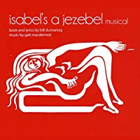 Isabel's a Jezebel Musical