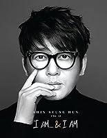 I Am & I Am by SEUNG-HUN SHIN