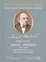 Daniel Sanders: (1819-1897) Mecklenburger, Jude, Woerterbuchschreiber