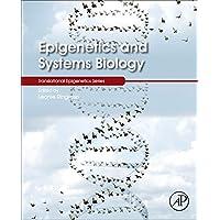 Epigenetics and Systems Biology (Translational Epigenetics Series) (English Edition)