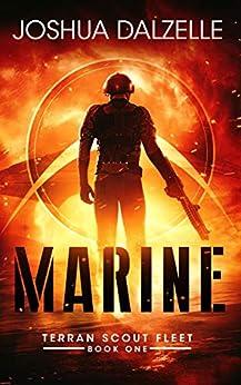 Marine (Terran Scout Fleet Book 1) by [Dalzelle, Joshua]
