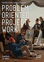 Problem-oriented Project Work: A Workbook