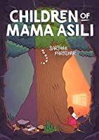 Children of Mama Asili