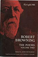 Robert Browning, the Poems Volume Two (English Poets)