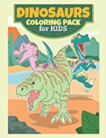 Dinosaurs Coloring Pack For Kids: Coloring Book For kids,Birthday Party Activity, Dino Coloring Book,60 Coloring Pages, 8 1/2 x 11 inches, Dinosaur Activity,Dinosaur Coloring Book Pictures,Great Gift For Kids 4-8 Years Old, Dinosaurs Coloring Pages.