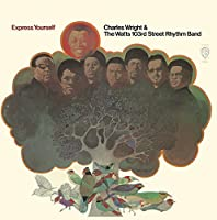 Express Yourself by CHARLES & WATTS 103RD ST RHYTHM BAND WRIGHT (2014-04-22)
