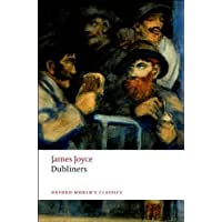 Dubliners (Oxford World's Classics) by Joyce James published by Oxford University Press USA (2008)