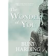 The Wonder of You: Free Yourself from Fear, Guilt and Suffering