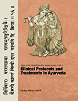 Ayurvedic Medicine for Westerners: Clinical Protocols & Treatments in Ayurveda