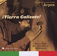 Itierra Caliente! Music from the Hotlands of Micho
