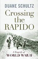 Crossing the Rapido: A Tragedy of World War II
