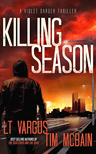 Killing Season: A Gripping Serial Killer Thriller (Violet Darger FBI Thriller Book 2) (English Edition)