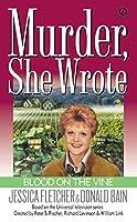 Murder, She Wrote: Blood on the Vine (Murder She Wrote)