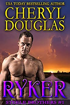 Ryker (Steele Brothers #1) by [Douglas, Cheryl]