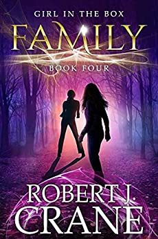 Family (The Girl in the Box Book 4) by [Crane, Robert J.]