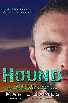 Hound: Cerberus 2.0 Book 2 by [James, Marie]