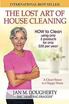 The Lost Art of House Cleaning by [Dougherty, Jan]