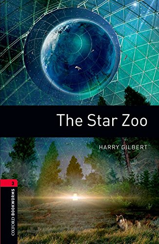 The Star Zoo (Oxford Bookworms Library, Stage 3)の詳細を見る